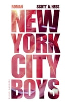 New York City Boys by Scott Alexander Hess