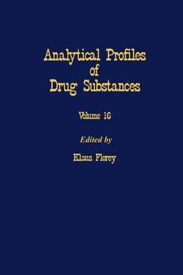 Book Profiles of Drug Substances, Excipients and Related Methodology by Florey, Klaus