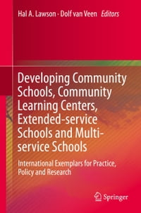 Developing Community Schools, Community Learning Centers, Extended-service Schools and Multi…