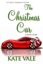 The Christmas Car by Kate Vale