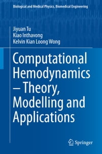Computational Hemodynamics – Theory, Modelling and Applications