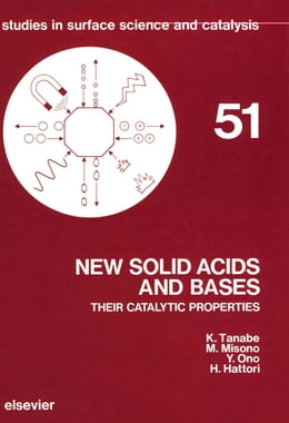 Book New Solid Acids and Bases: Their Catalytic Properties by Tanabe, K.