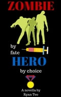 Zombie by fate, Hero by choice 72535eb6-21d7-4f6a-be6f-93dde48646c2