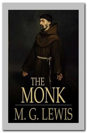 The Monk by M. G. Lewis