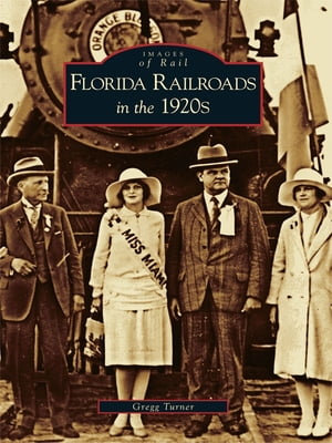 Florida Railroads in the 1920's