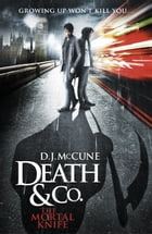 The Mortal Knife by D. J. McCune