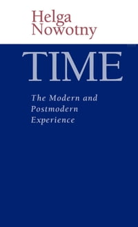 Time: The Modern and Postmodern Experience