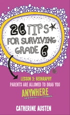 26 Tips for Surviving Grade 6