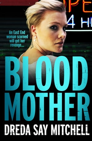 Blood Mother Flesh and Blood Trilogy Book Two