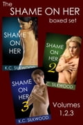 Shame On Her Boxed Set a53bf518-f7bd-4b34-9d5f-24ec7e06f355