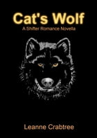 Cat's Wolf by Leanne Crabtree