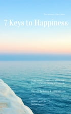 7 Keys to Happiness by Neha Gunnoo