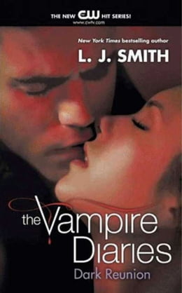 Book The Vampire Diaries: Dark Reunion by L. J. Smith