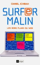 Surfer malin - Les bons plans du web by Daniel Ichbiah