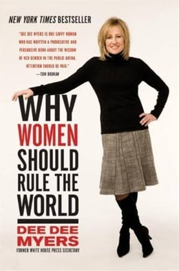 Book Why Women Should Rule the World by Dee Dee Myers