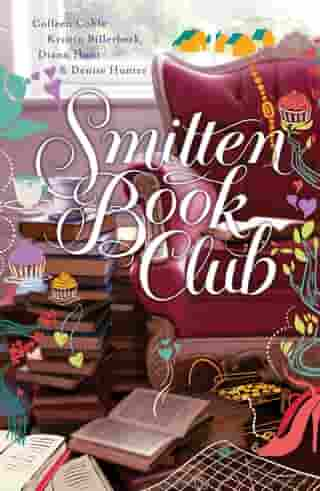 Smitten Book Club: The Book Lover's Treasury of Happy Endings by Colleen Coble