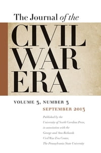 Journal of the Civil War Era: Fall 2013 Issue