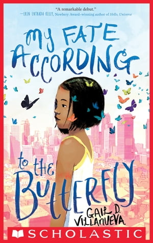 My Fate According to the Butterfly by Gail Villanueva