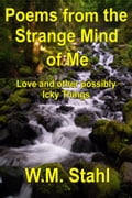 1230000242981 - W.M. Stahl: Poems From The Strange Mind of Me - Buch