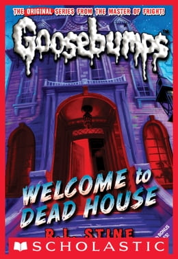 Book Classic Goosebumps #13: Welcome to Dead House by R.L. Stine
