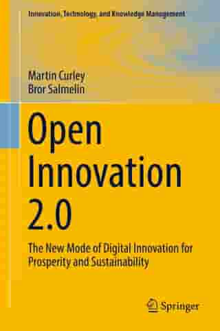 Open Innovation 2.0: The New Mode of Digital Innovation for Prosperity and Sustainability