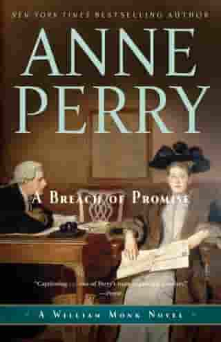A Breach of Promise: A William Monk Novel by Anne Perry