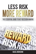 Less Risk More Reward