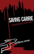 Saving Carrie by Neil Stenton