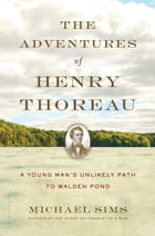 The Adventures of Henry Thoreau Cover Image