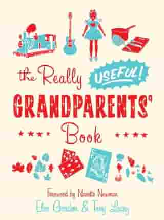 The Really Useful Grandparents' Book by Eleo Gordon