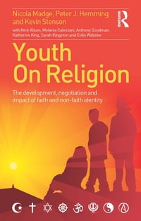 Youth On Religion: The development, negotiation and impact of faith and non-faith identity