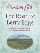 The Road to Berry Edge by Elizabeth Gill