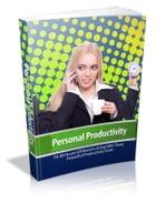 Personal Productivity by Anonymous