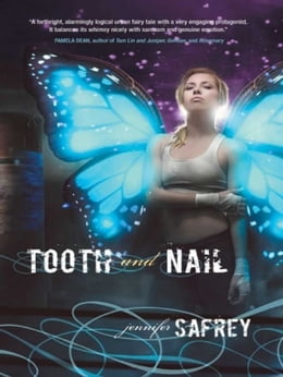 Book Tooth and Nail by Jennifer Safrey