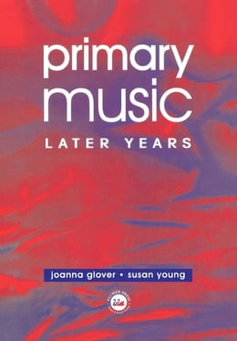 Book Primary Music: Later Years by Glover, Jo