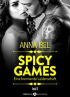 Spicy Games - Band 3 by Anna Bel