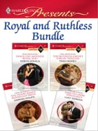 Royal and Ruthless Bundle: Innocent Mistress, Royal Wife\The Ruthless Greek's Virgin Princess\The…