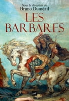 Les barbares by Bruno Dumézil