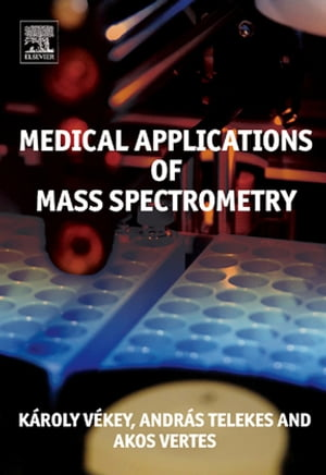 Medical Applications of Mass Spectrometry