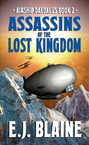 Assassins of the Lost Kingdom by E.J. Blaine