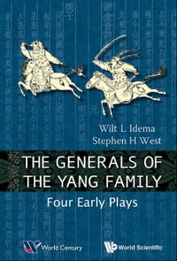 The Generals of the Yang Family: Four Early Plays