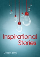Inspirational Stories for English Language Learners: (A Hippo Graded Reader) by Cooper Baltis