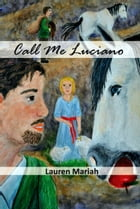 Call Me Luciano by Lauren Mariah