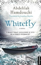 Whitefly: A Novel
