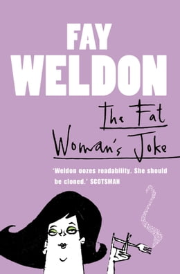 Book The Fat Woman's Joke by Fay Weldon