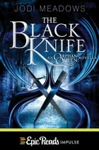 The Black Knife by Jodi Meadows