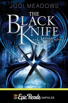 Book The Black Knife by Jodi Meadows