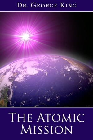 The Atomic Mission