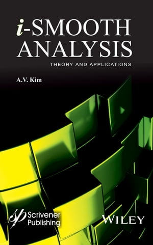 i-Smooth Analysis Theory and Applications