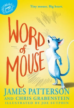 Book Word of Mouse by James Patterson